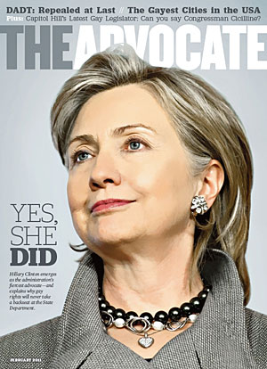 Posted at 05:25 PM in ADVOCATE MAGAZINE, THE, GAY ISSUES, HILLARY CLINTON, ...