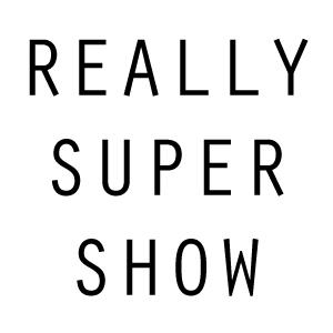 Reallysupershow300