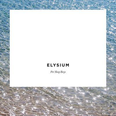 Elysium Pet Shop Boys